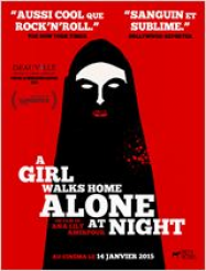 A Girl Walks Home Alone At Night Streaming VF Français Complet Gratuit