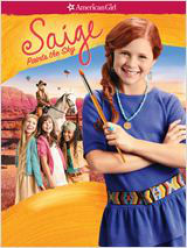 American Girl : Saige Paints the Sky