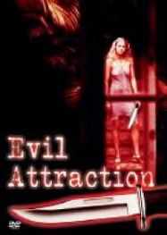 evil attraction Streaming VF Français Complet Gratuit