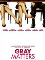 Gray Matters Streaming VF Français Complet Gratuit