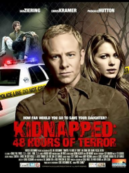 Kidnapped 48 Hours Of Terror Streaming VF Français Complet Gratuit