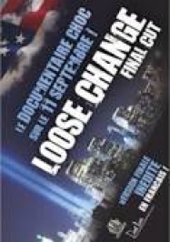 Loose Change 9/11: An American Coup Streaming VF Français Complet Gratuit