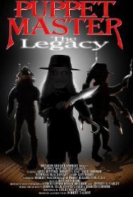 Puppet Master VIII : The legacy Streaming VF Français Complet Gratuit