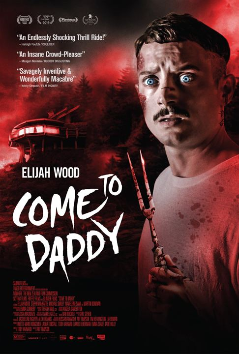 Come to Daddy Streaming VF Français Complet Gratuit